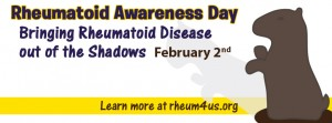 Rheumatoid Awareness Day - February 2nd - Bringing Rheumatoid Disease out of the shadows